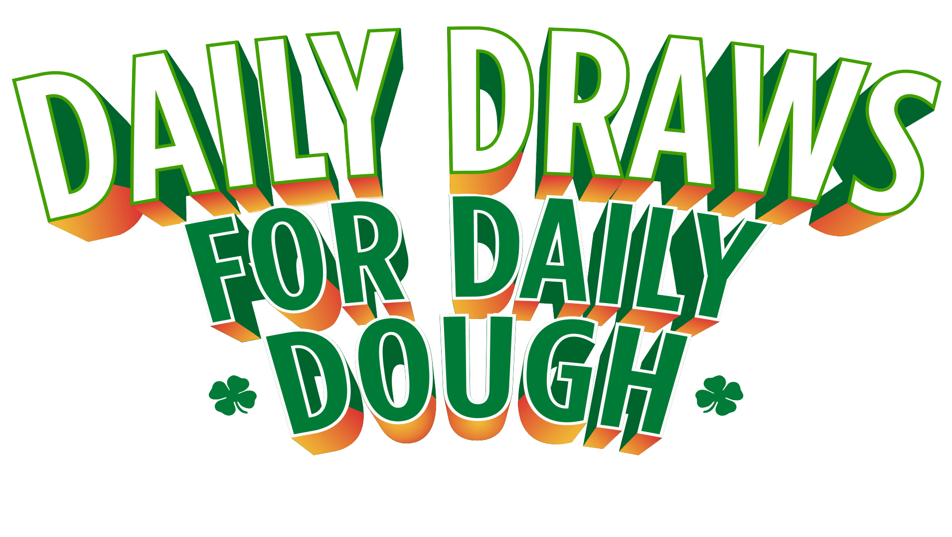 Daily Draws for Daily Dough
